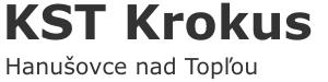 KST Krokus – Hanušovce nad Topľou